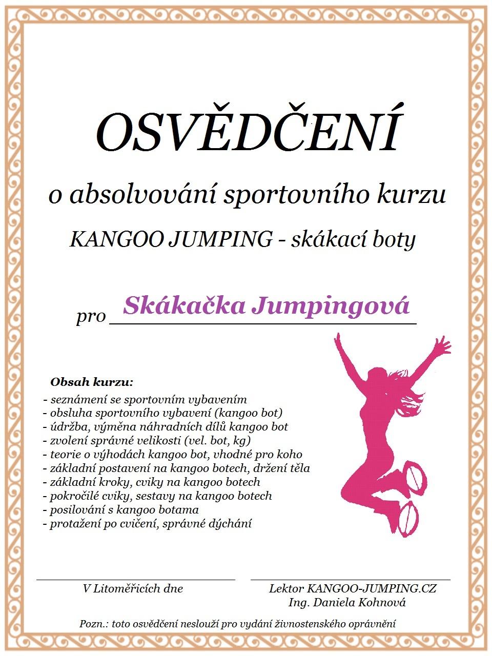 f73a2968c62 Pro termíny kurzu KANGOO JUMPING nás Osvědčení o absolvování kurzu KANGOO  JUMPING
